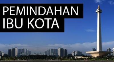 Perlukah Ibu Kota di Pindah?