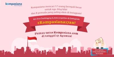 Koempoel Semoea, Boeng & Nona! Kita Lomba 17-an di Kompasiana!