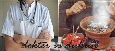 Kenapa Dukun Lebih Menyihir daripada Dokter?