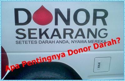 Apa Pentingnya Donor Darah?