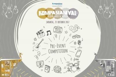 Ikuti Rangkaian Pre-Event Competition, dan Ramaikan Panggung Kompasianival 2017!