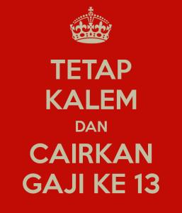 1 Juli 2015, Gaji/Tunjangan Ketigabelas Dipastikan Cair