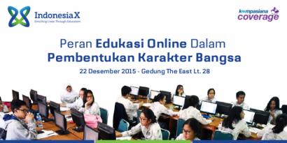 IndonesiaX: Kursus Online Mencetak dan Mencerdaskan Bangsa