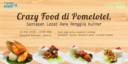 [Visit] Crazy Food di Pomelotel, Santapan Lezat Para Penggila Kuliner