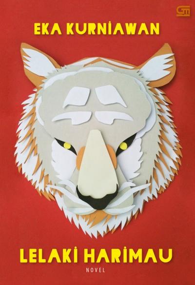 [Resensi] Lelaki Harimau – Eka Kurniawan