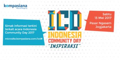 Telusuri Microsite Indonesia Community Day 2017, Pantau Terus Informasi Terkininya