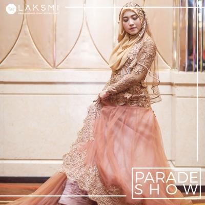 "Parade Show Laksmi - The Beauty of Muslimah Bride ""Rona Mata Bercahaya"""