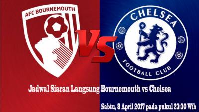 Merajut Asa Juara Liga, Chelsea vs AFC Bournemouth Malam ini