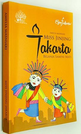 Miss Jinjing Jakarta, Buku yang Bikin Anda Merasa Belum Tahu Banyak Jakarta