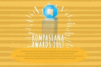 Yuk Dukung Jagoan Anda untuk Kompasiana Awards 2017!