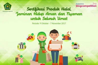 [Blog Competition] Ceritakan Pentingnya Produk Halal bagi Kehidupan Anda dan Menangkan Hadiahnya!