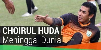 Pelajaran Berharga bagi Dunia Olahraga dari Meninggalnya Choirul Huda