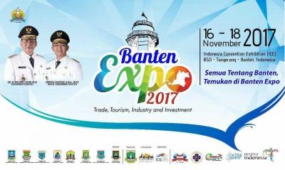 Banten Expo 2017, Temukan Seluruh Potensi Banten di Sini
