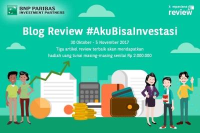 [HARI TERAKHIR] Blog Review: Investasi dengan Mudah, Murah, dan Aman