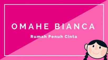 Omahe Bianca Sebuah Persembahan Manis