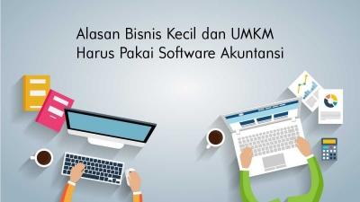 """Alasan Bisnis Kecil dan UMKM Harus Menggunakan """"Software"""" Akuntansi"""