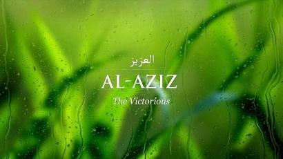 """""""Al-Aziz"""", Kusebut AsmaMu Tuhan yang Maha Perkasa"""