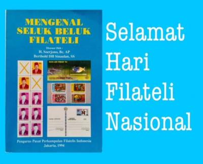 Hari Filateli Nasional, Mengingat Kembali Teman yang Membebaskan