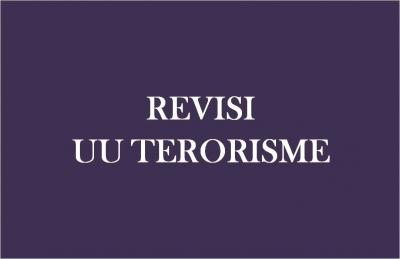 Mencermati Wacana Revisi UU Terorisme