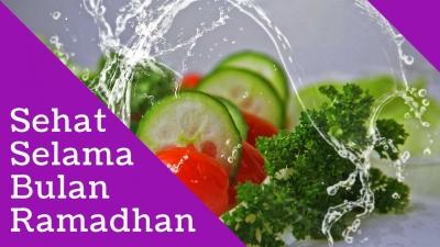 Sehat Selama Bulan Ramadhan