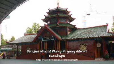 Jelajah Masjid Cheng Ho yang Ada di Surabaya