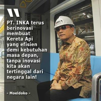Inovasi PT. INKA dan Masa Depan Kereta Api Indonesia