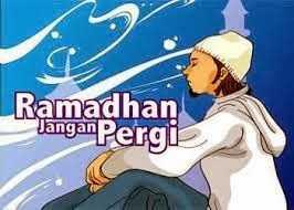 Ramadhan Tak Pernah Pergi