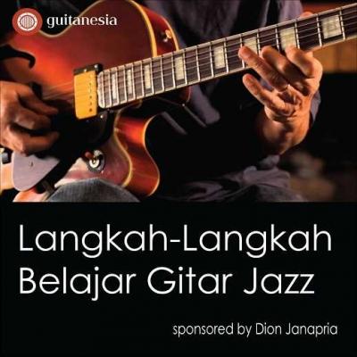 Langkah-langkah Belajar Gitar Jazz