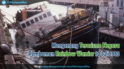 Mengenang Terorisme Negara, Pemboman Rainbow Warrior 10 Juli 1985