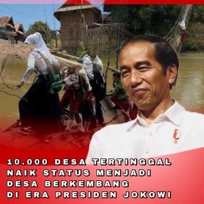 Kerja Nyata Jokowi, 10000 Desa Tertinggal Naik Kelas Menjadi Berkembang
