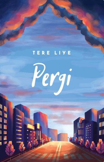 [Resensi Novel Pergi] karya Tere Liye