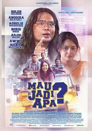 Resensi Film Mau Jadi Apa (2017)