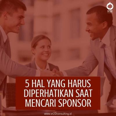 5 Hal yang Harus Diperhatikan Saat Mencari Sponsor Pensi