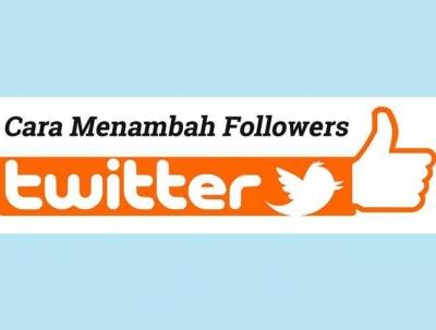Cara Menambah Jumlah Followers Twitter dengan 5 Strategi