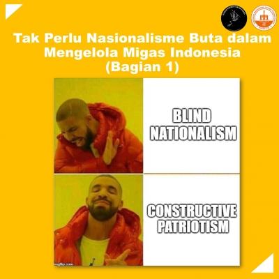 Tak Perlu Nasionalisme Buta dalam Mengelola Migas Indonesia (Bagian 1)