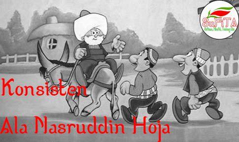 Humor Sufi, Nasruddin Hoja yang Konsisten