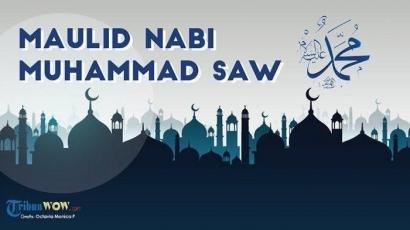Menelaah Kembali Filosofi Peringatan Maulid Nabi Muhammad