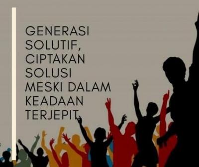 """""""Leader"""" Generasi Solutif"""