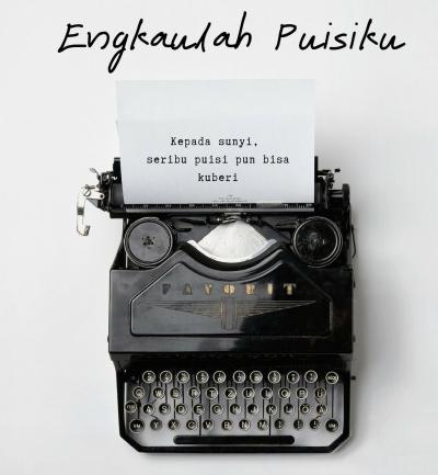 Cerbung | Engkaulah Puisiku (6)