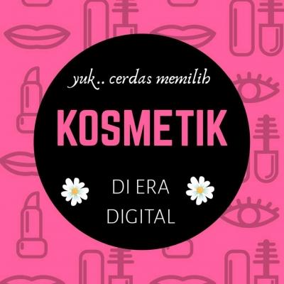 Hai Generasi Milenial, Yuk Cerdas Memilih Kosmetik di Era Digital
