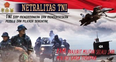 Netralitas TNI Takkan Goyah Oleh Kicauan Politikus