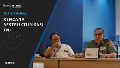 [Topik Pilihan] Restrukturisasi TNI untuk Menduduki Berbagai Jabatan di Kementerian atau Lembaga