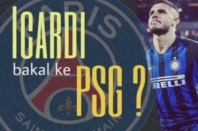 Galau di Inter, Icardi Diincar PSG
