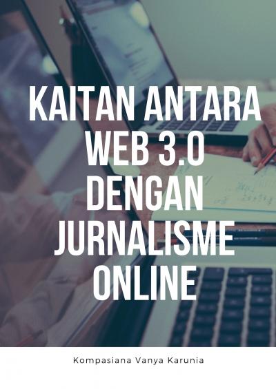 Kaitan antara Web 3.0 dengan Jurnalisme Online