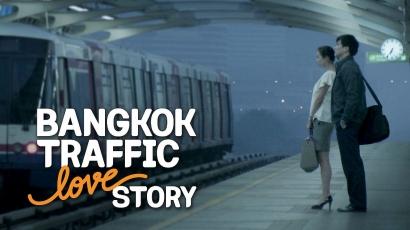 """""""Bangkok Traffic Love Story"""", Potret Kisah Cinta Karyawan Muda di Ibu Kota"""