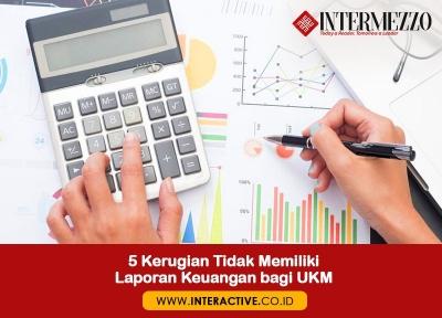 5 Kerugian Tidak Memiliki Laporan Keuangan