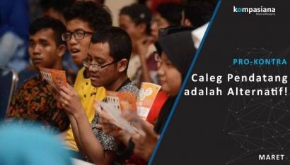 [Pro-Kontra] Pertarungan Caleg Pendatang dengan Caleg Lokal pada Pileg 2019!