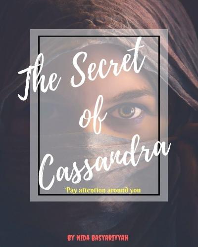 """The Secret of Cassandra"" (Part 3)"
