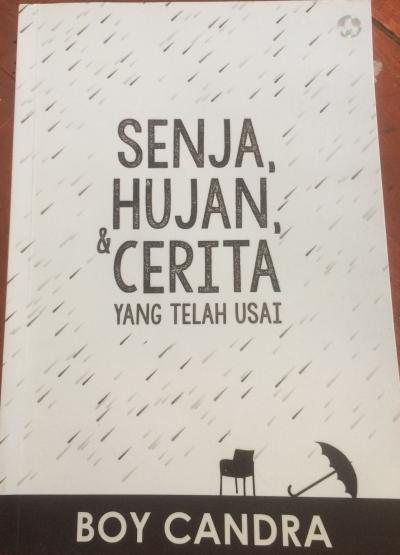[Resensi] Senja, Hujan & Cerita Karya Boy Candra