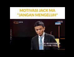 Penting! Milenial Wajib Baca, Jack Ma Memberi Kunci Suksesnya untuk Kamu